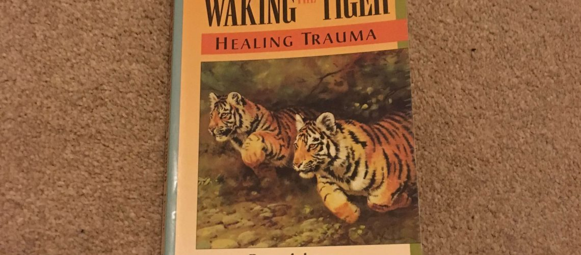 Waking the Tiger Healing Trauma